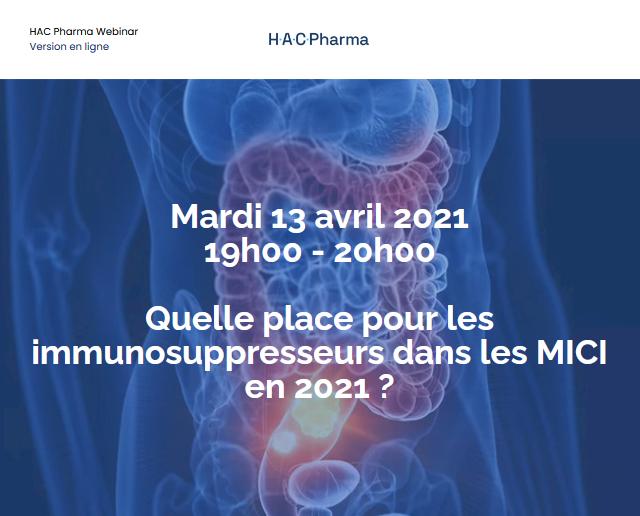 Webinar Quelle place pour les immunosuppresseurs dans les MICI en 2021