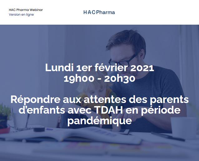 Webinar Répondre aux attentes des parents d'enfants avec TDAH en période pandémique